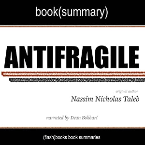 Summary of Antifragile by Nassim Nicholas Taleb Audiobook