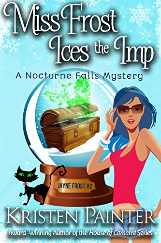 Miss Frost Ices The Imp: A Nocturne Falls Mystery (Jayne Frost Book 2)]()
