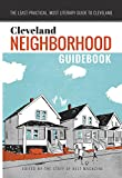 The Cleveland Neighborhood Guidebook