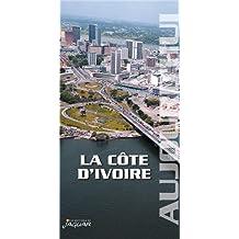 La Côte d'Ivoire Aujourd'hui