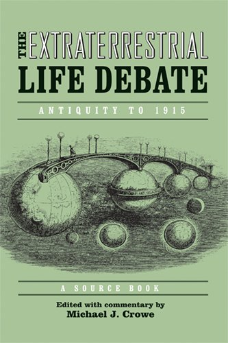 The Extraterrestrial Life Debate, Antiquity to 1915: A Source Book