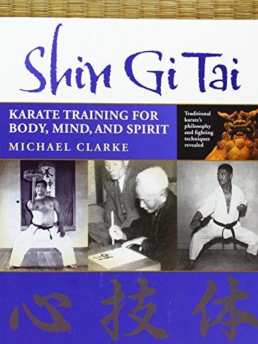 Shin Gi Tai Karate Training for Body Mind and Spirit