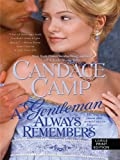 A Gentleman Always Remembers, Candace Camp, 1410429830