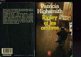 Ripley et les ombres, Highsmith, Patricia