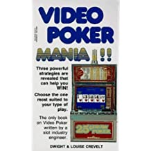 Dwight and Louise Crevelt's Video Poker Mania!! by Dwight E. Crevelt (1991-08-03)