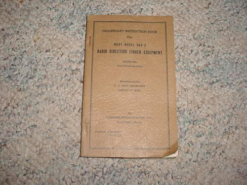 Preliminary-Instruction-Book-for-Navy-Model-DAV-2-Radio-Direction-Finder-Equipment