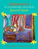 Assessment of Children and Youth with Special Needs (4th Edition)