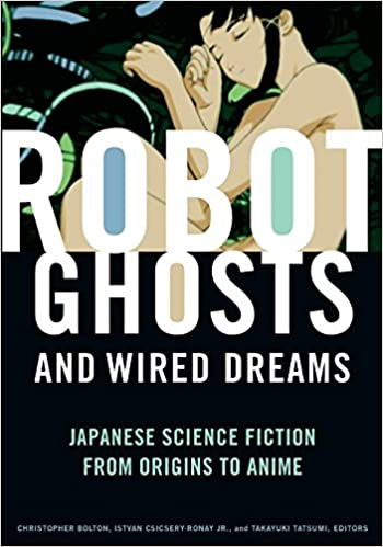 Amazon.com: Robot Ghosts and Wired Dreams: Japanese Science ...
