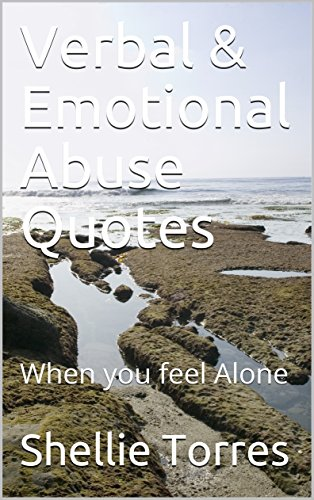 Amazon.com: Verbal & Emotional Abuse Quotes: When you feel ...