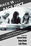 Race Is... Race Isn't, Laurence Parker and Donna Deyhle, 0813390699