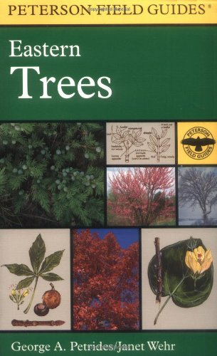 a-field-guide-to-eastern-trees-eastern-united-states-and-canada-including-the-midwest-peterson-field
