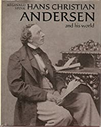 Hans Christian Andersen and His World