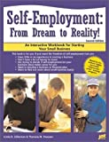 img - for Self-Employment: From Dream to Reality!: An Interactive Workbook for Starting Your Small Business by Linda D. Gilkerson (2003-04-04) book / textbook / text book