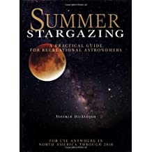 Summer Stargazing: A Practical Guide for Recreational Astronomers