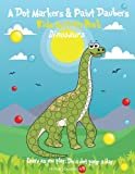 img - for A Dot Markers & Paint Daubers Kids Activity Book: Dinosaurs: Learn as you play: Do a dot page a day (Animals) book / textbook / text book