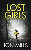 Lost Girls: A gripping thriller that will have you hooked (Ben Forrester FBI Thrillers Book 1)