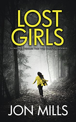 Lost Girls: A gripping thriller that will have you hooked (Ben Forrester FBI Thrillers Book 1) ()