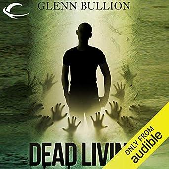 Amazon.com: Dead Living (Audible Audio Edition): Glenn ...