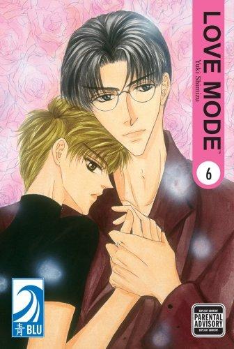 Love Mode Volume 6: (Yaoi) by Shimizu Yuki (August 02,2007)