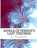 Riddle of Fermat's Last Theorem, A. Vinogradov, 1499136315