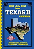 Best of the Best from Texas II: Selected Recipes from Texas' Favorite Cookbooks