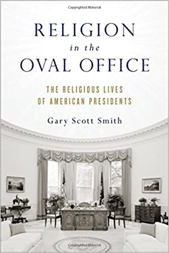 religion in the oval office the religious lives of american presidents 1st edition amazoncom white house oval office