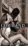 Download Command Me in PDF ePUB Free Online
