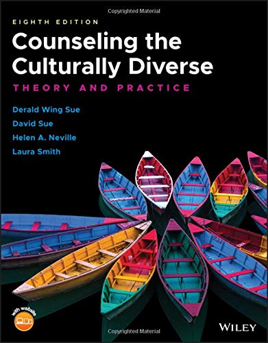 Counseling the Culturally Diverse: Theory and Practice by Wiley