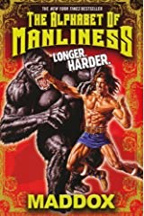 Alphabet of Manliness by Maddox (2011-10-01) Paperback