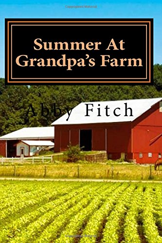 Download Summer At Grandpa's Farm pdf