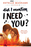 Did I Mention I Need You? (Did I Mention I Love You (DIMILY) Book 2)