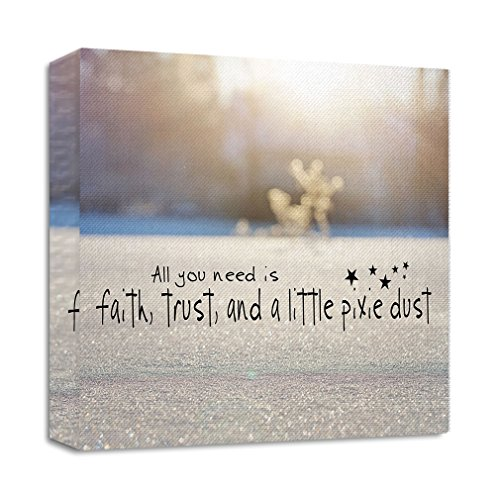 Sand View With Message All You Need is Faith, Trust, and A Little Pixie Dust Streched Canvas Wrap Frame Print Wall Décor - Mirrored Edge, 28''x28'' by Style in Print