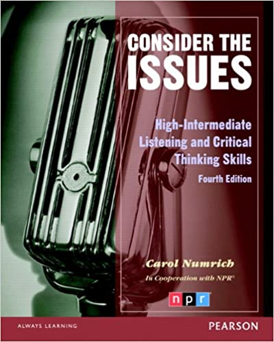 Consider the issues 4th edition carol numrich 9780132314893 consider the issues 4th edition 4th edition fandeluxe Choice Image