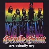 Artistically Cryme by Gentle Giant (2003-03-18)