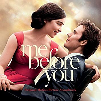 Me Before You Original Motion Picture Soundtrack By Soundtrack