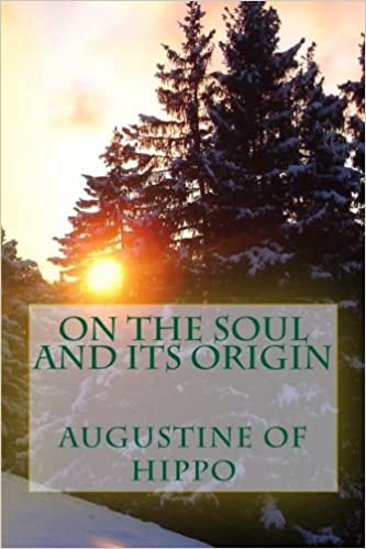 The Origin of the Soul in St Augustines Later Works