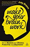 Make Your Brain Work, Amy Brann, 0749467576
