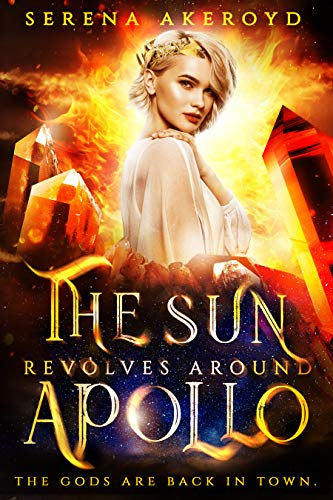 The Sun Revolves Around Apollo by Serena Akeroyd