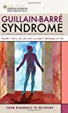Guillain-Barre Syndrome, Gareth J. Parry and Joel S. Steinberg, 1932603565