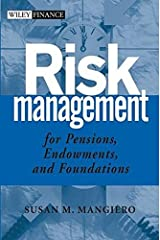 Risk Management for Pensions, Endowments, and Foundations Hardcover