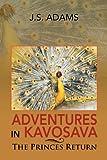 Adventures in Kavosava, J. S. Adams, 1479744387