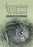 The Inmates of Willard 1870 To 1900, Linda Stuhler, 1463738005