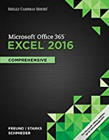 Shelly Cashman Series Microsoft Office 365 & Excel 2016: Comprehensive Front Cover