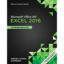 Shelly Cashman Series® Microsoft® Office 365 & Excel 2016: Comprehensive