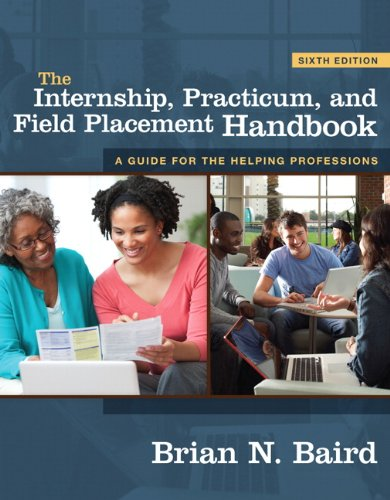 The Internship, Practicum, and Field Placement Handbook (6th Edition)