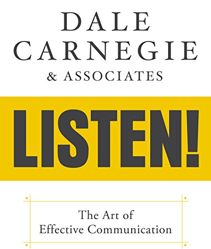 Dale Carnegie & Associates' Listen!: The Art of Effective Communication by Gildan Media