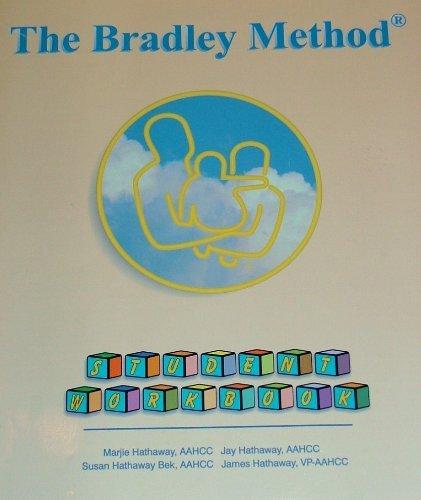 The Bradley Method: Student Workbook