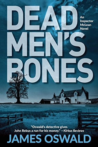 Dead Men's Bones: An Inspector McLean Novel