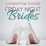 Friday Night Brides | Samantha Chase