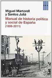 Manual de Historia Política y Social de España ENSAYO Y BIOGRAFÍA ...